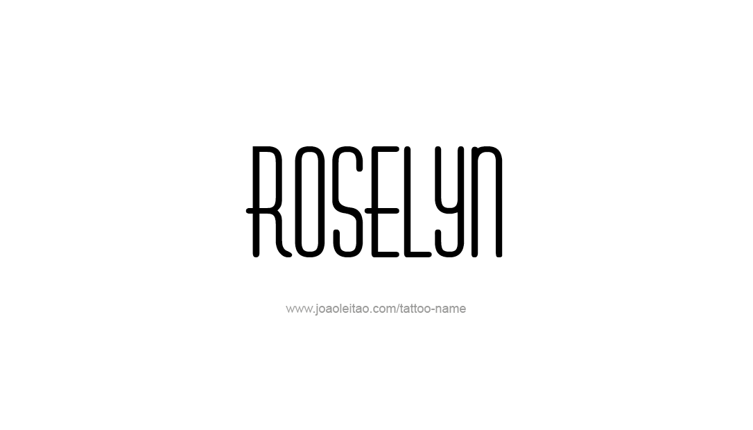 Tattoo Design Name Roselyn