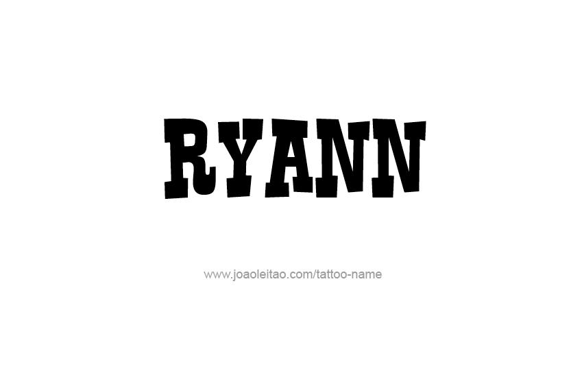 Tattoo Design Name Ryann