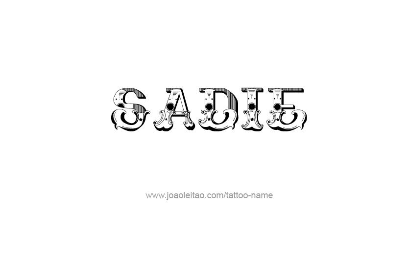 Tattoo Design Name Sadie