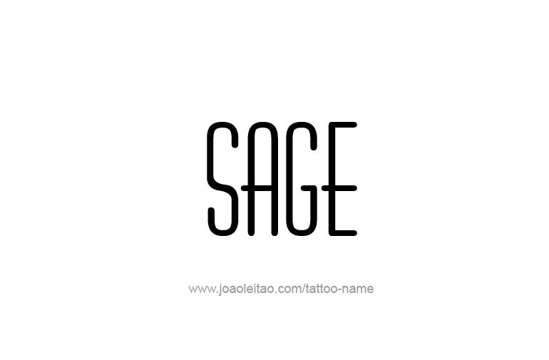 Tattoo Design Name Sage