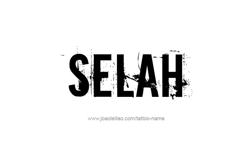 Tattoo Design Name Selah