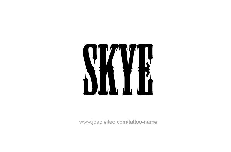 Tattoo Design Name Skye