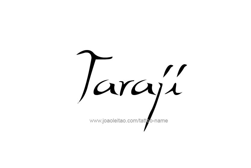 Tattoo Design Name Taraji