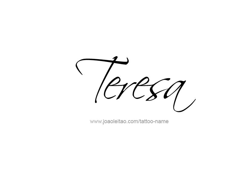Tattoo Design Name Teresa