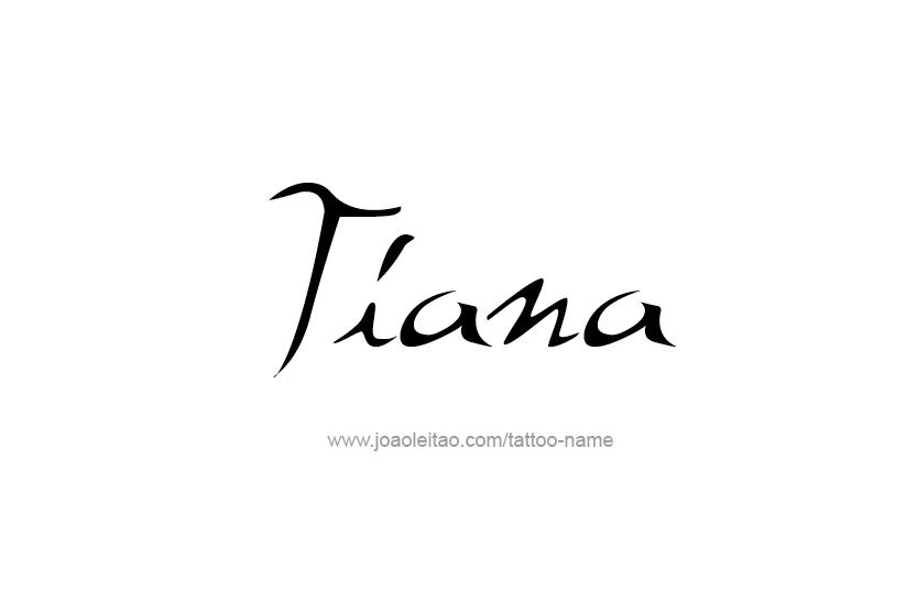 Tattoo Design Name Tiana