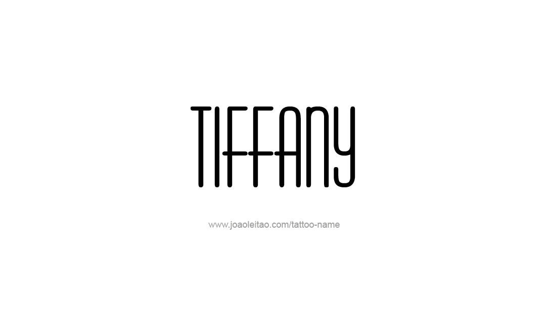 Tattoo Design Name Tiffany
