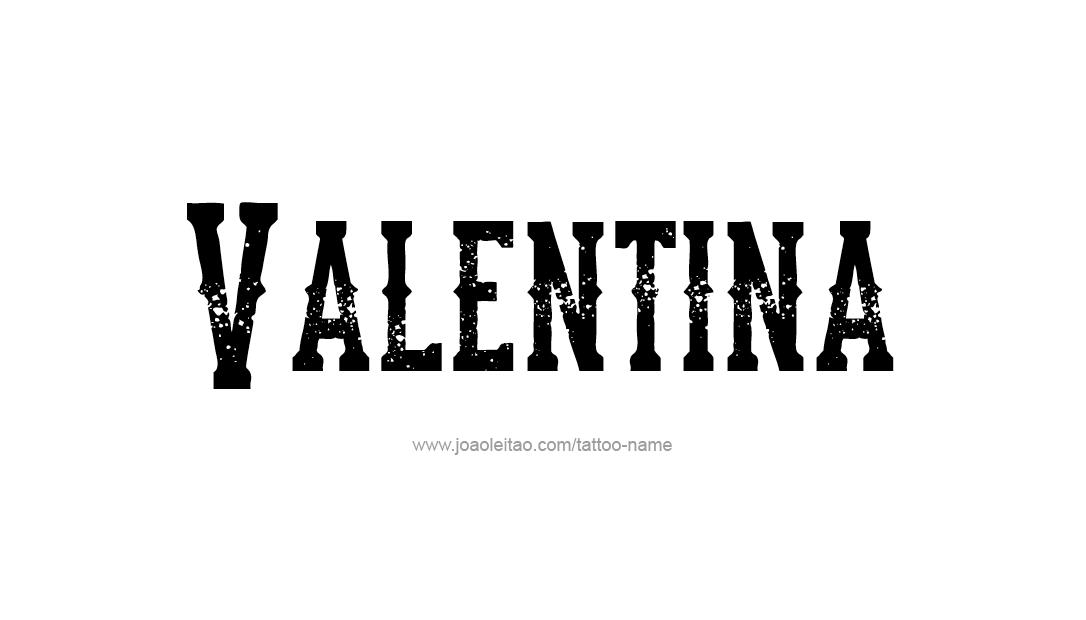 Tattoo Design Name Valentina