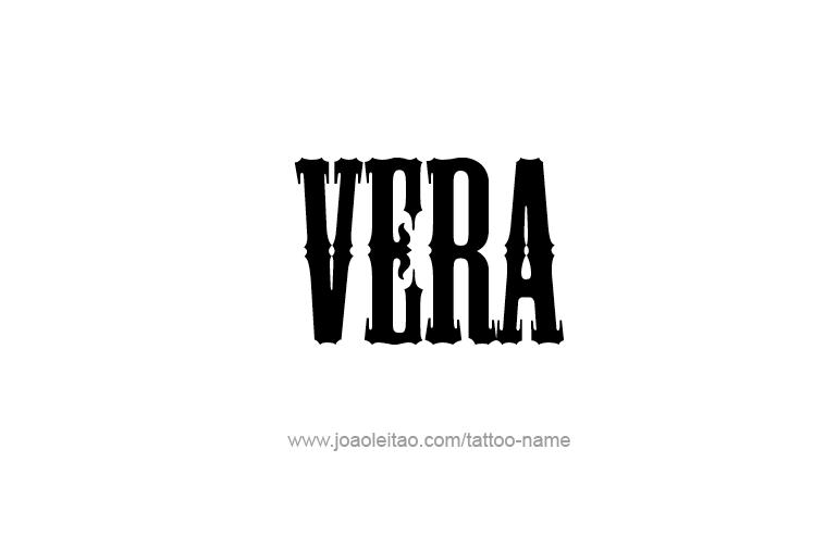 Vera Name Tattoo Designs