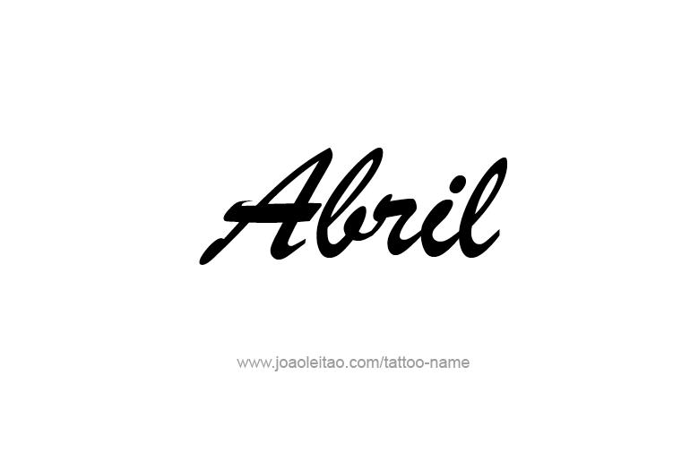 Tattoo Design  Name Abril