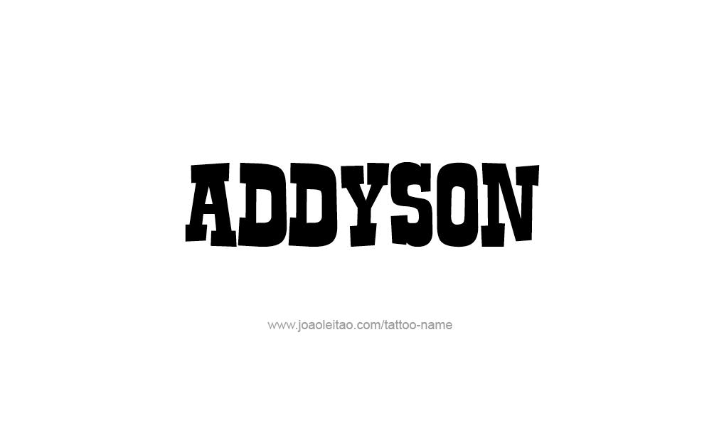 Tattoo Design  Name Addyson