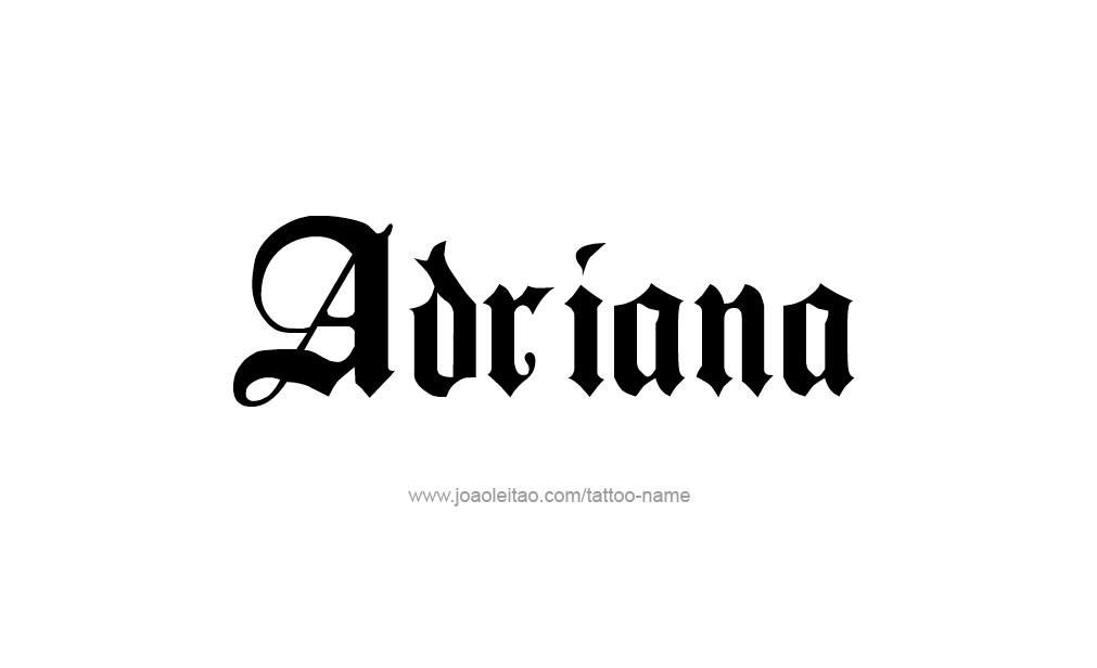 Tattoo Design  Name adriana