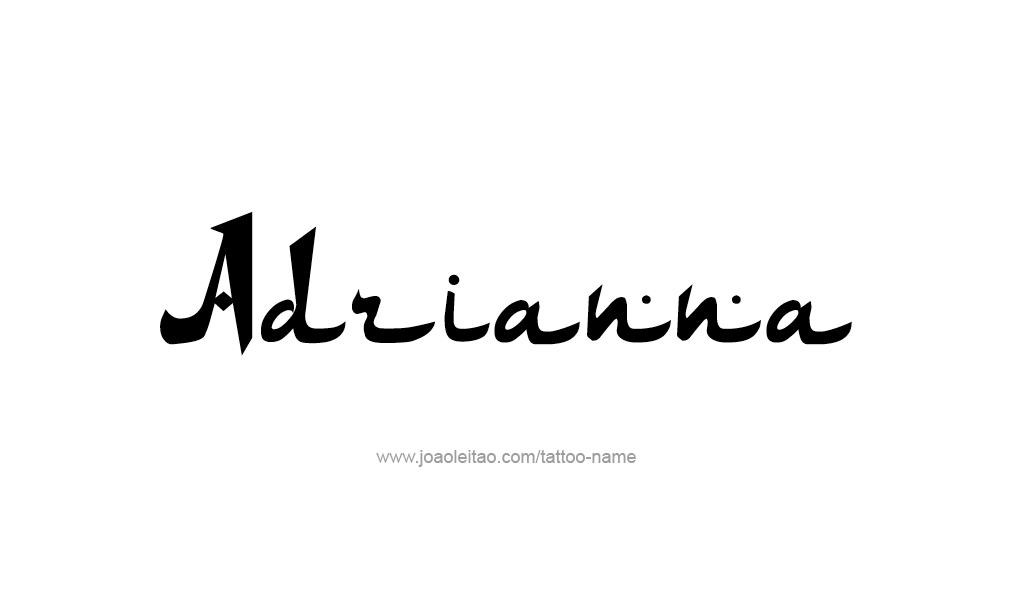 Tattoo Design  Name adrianna