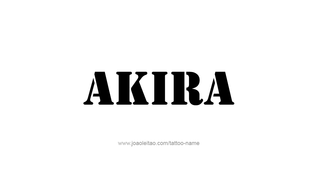 Tattoo Design  Name Akira