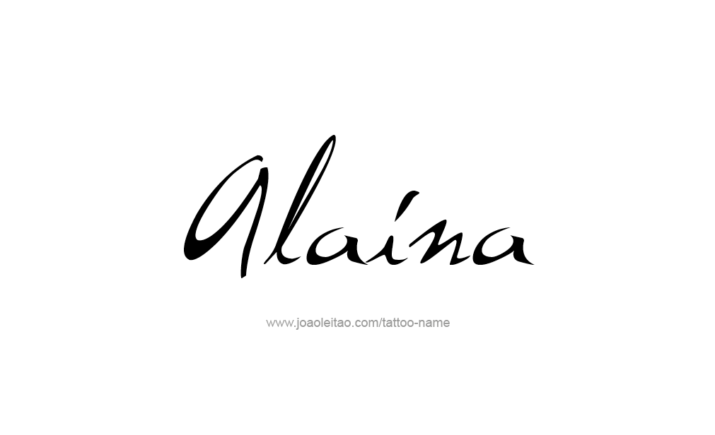 Tattoo Design  Name Alaina