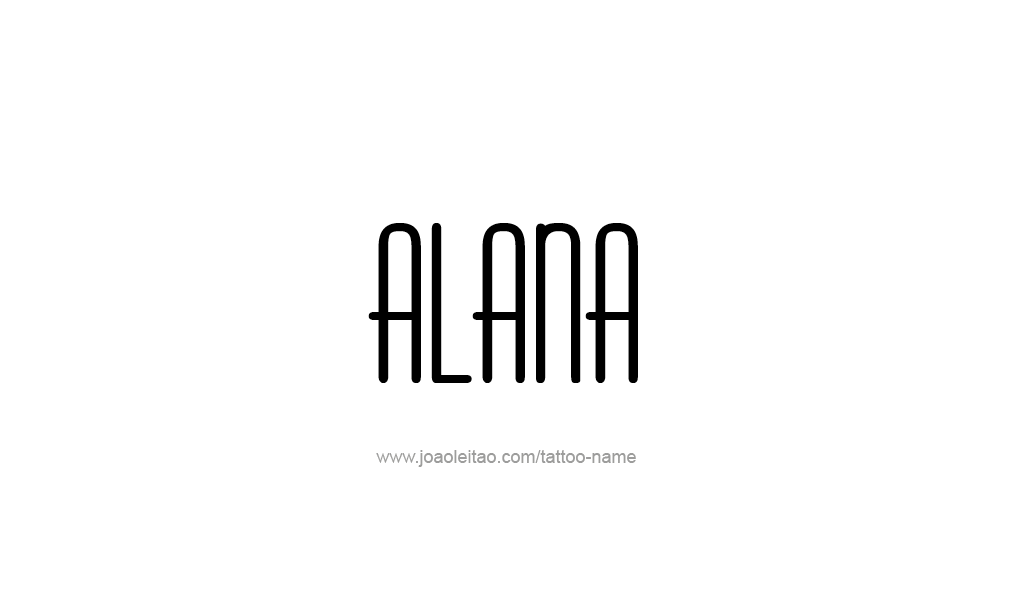 Tattoo Design  Name Alana