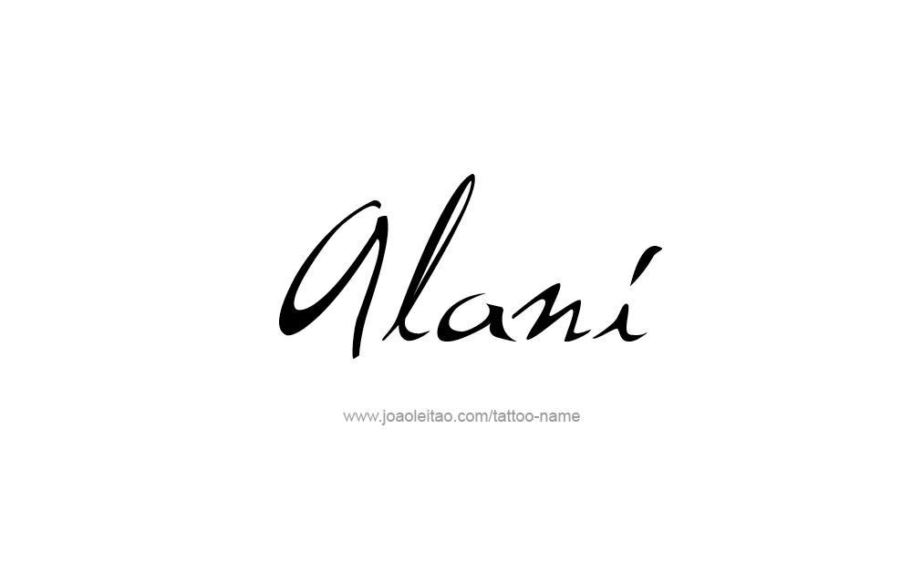 Tattoo Design  Name Alani
