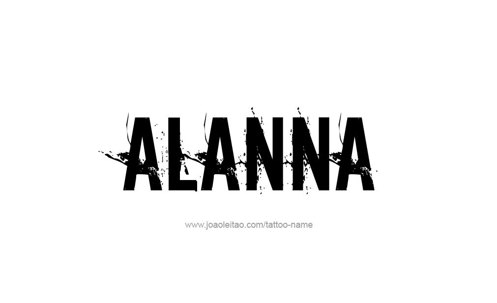 Tattoo Design  Name Alanna