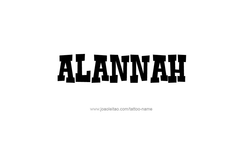 Tattoo Design  Name Alannah