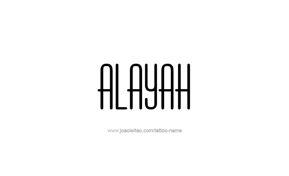 Tattoo Design  Name Alayah