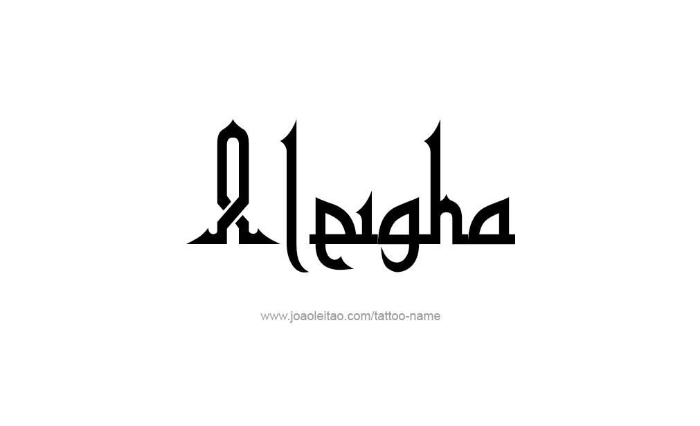 Tattoo Design  Name Aleigha