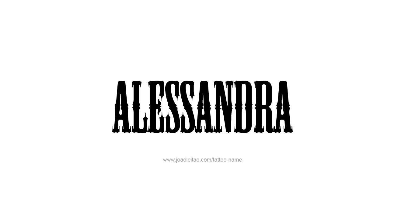 Tattoo Design  Name Alessandra