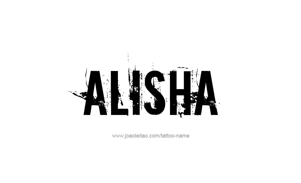 Tattoo Design  Name Alisha