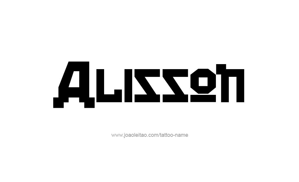 Tattoo Design  Name Alisson