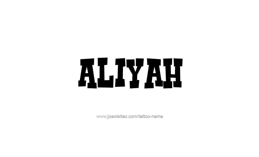 Tattoo Design  Name Aliyah