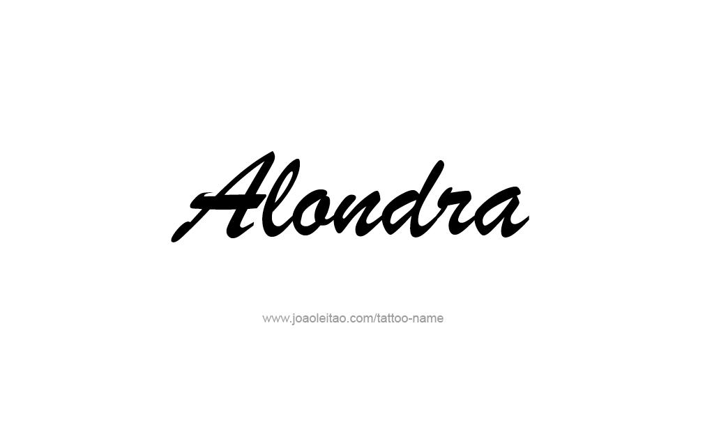 Tattoo Design  Name Alondra