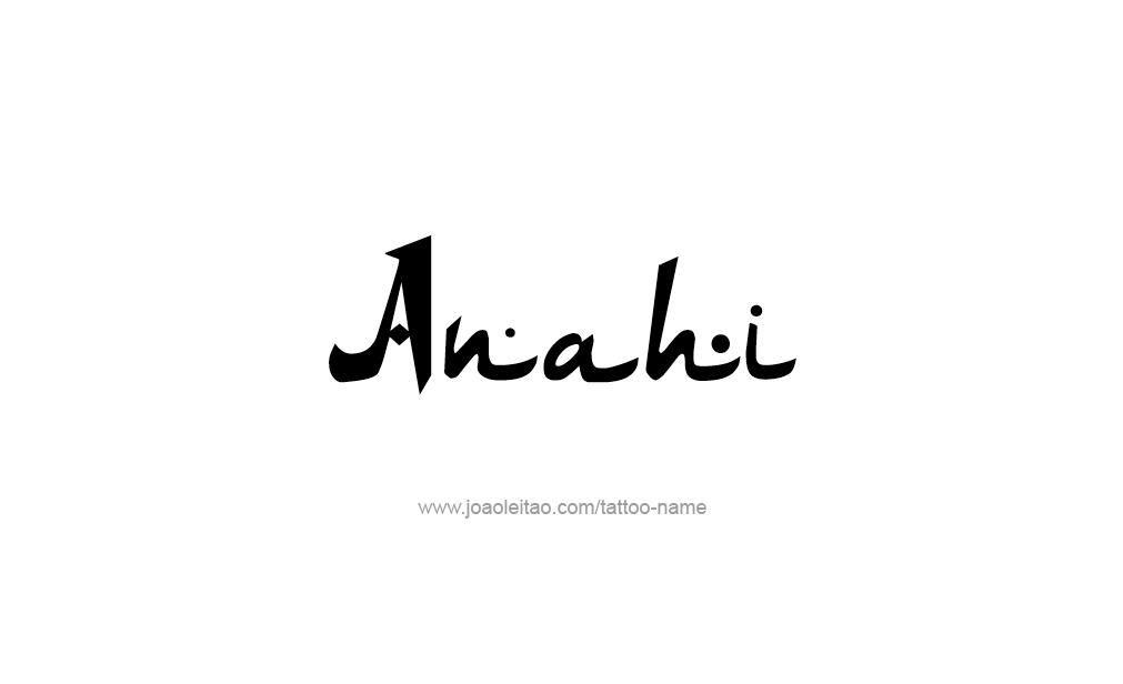 Tattoo Design  Name Anahi