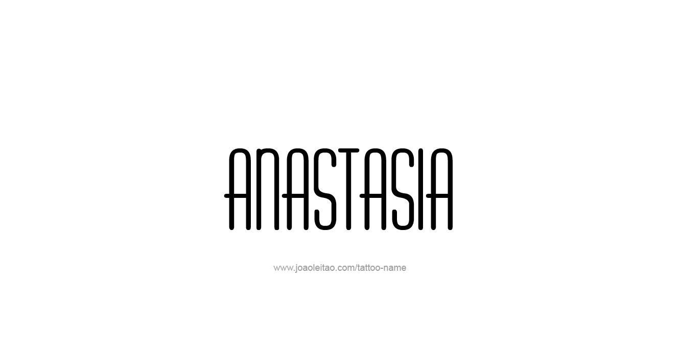Tattoo Design  Name Anastasia