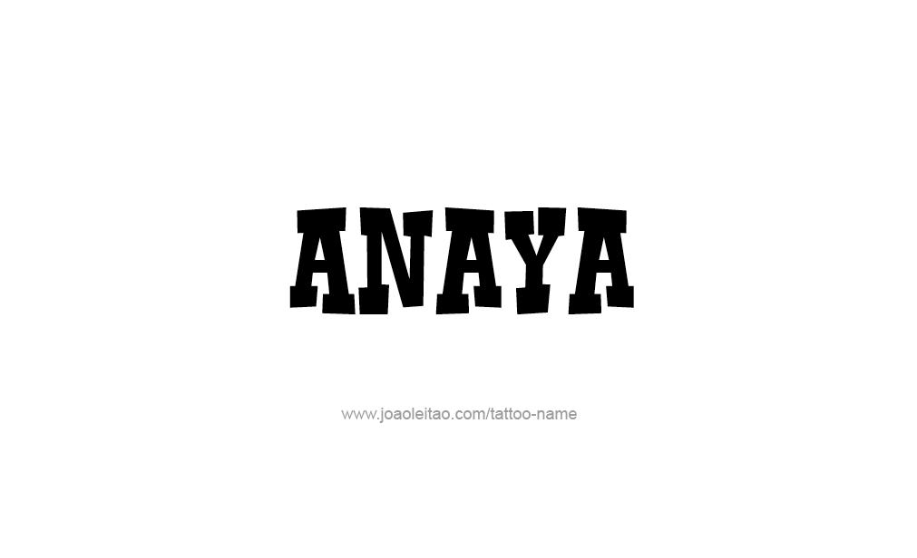 Tattoo Design  Name Anaya