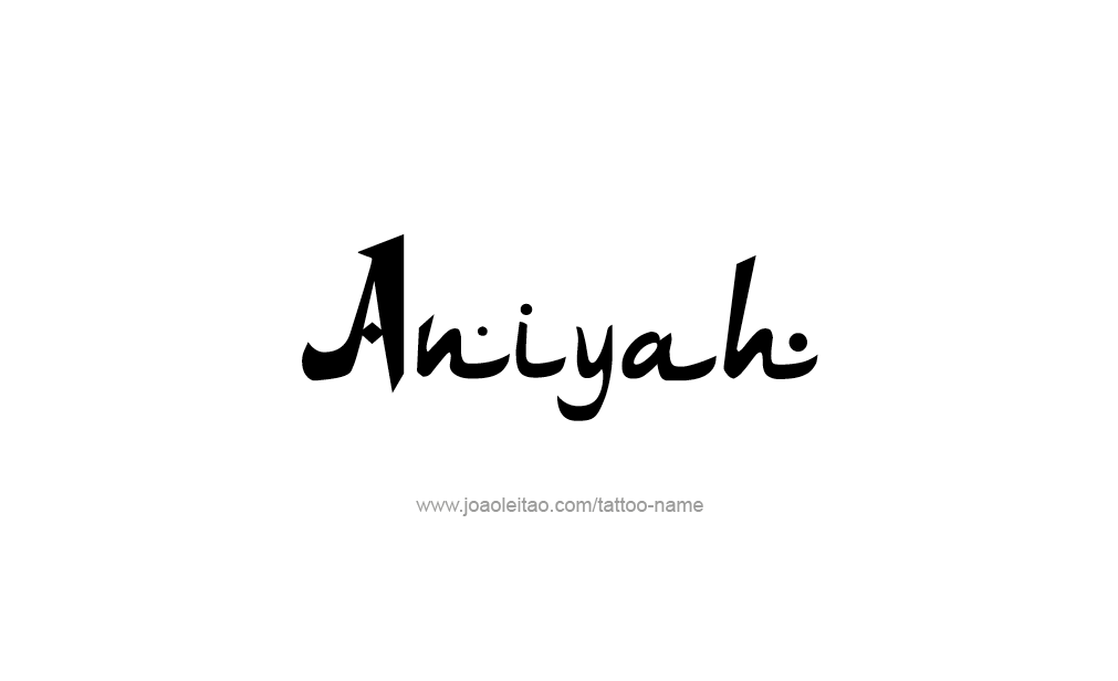 Tattoo Design  Name Aniyah