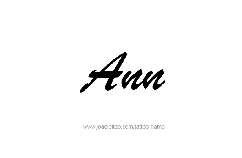 Tattoo Design  Name Ann