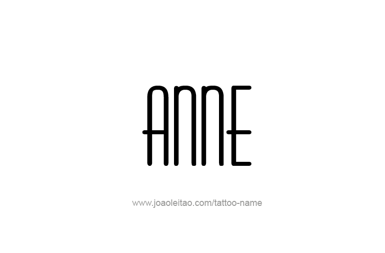 Tattoo Design  Name Anne