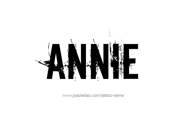 Tattoo Design  Name Annie