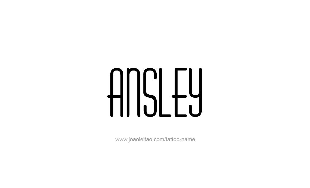 Tattoo Design  Name Ansley