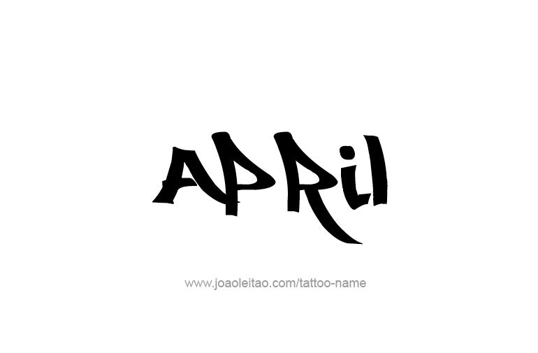 Tattoo Design  Name April