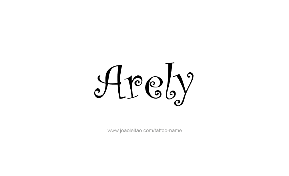 Tattoo Design  Name Arely