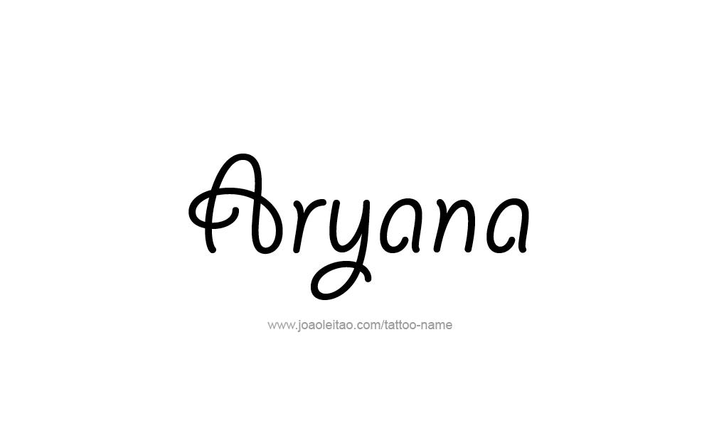 Tattoo Design  Name Aryana