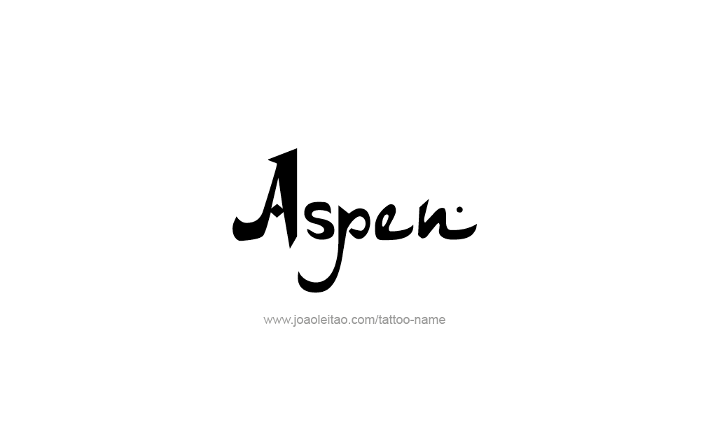 Tattoo Design  Name Aspen