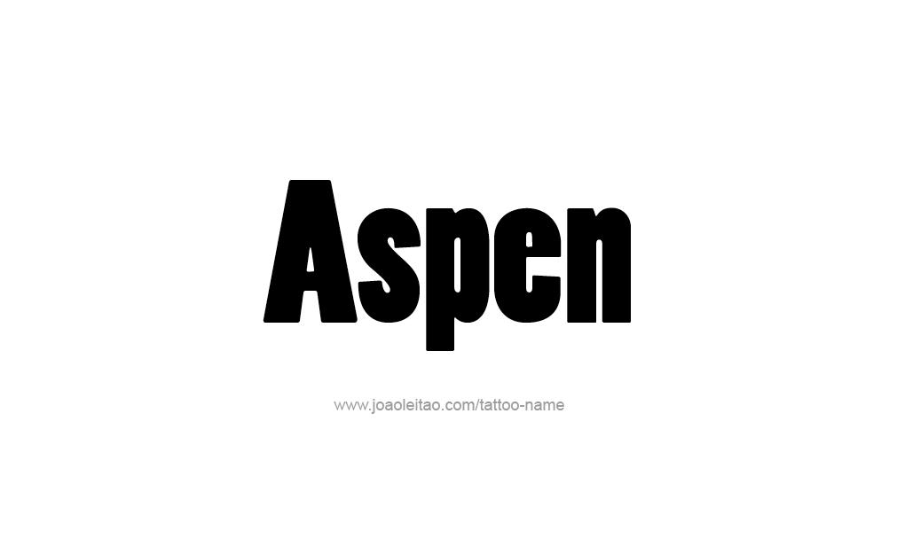 Aspen Name Tattoo Designs
