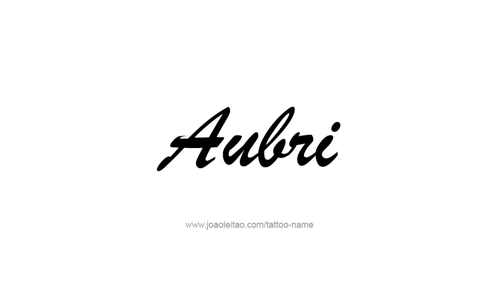 Tattoo Design  Name Aubri