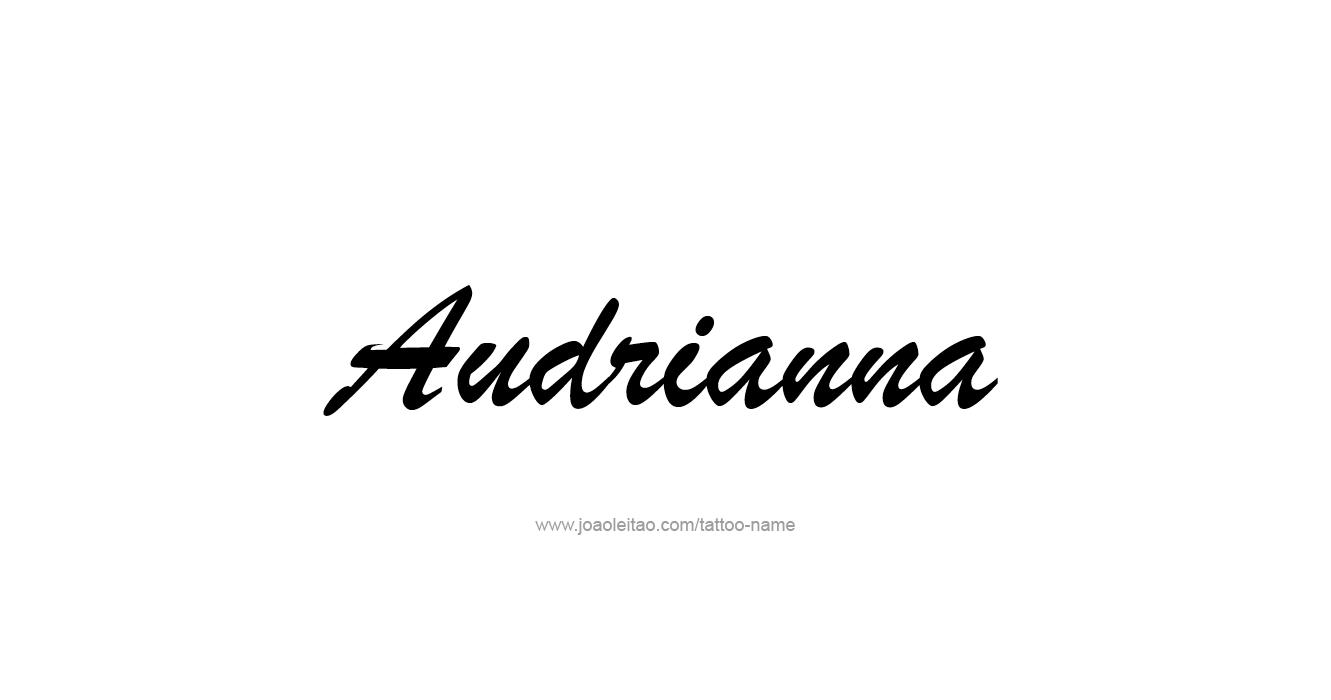 Tattoo Design  Name Audrianna