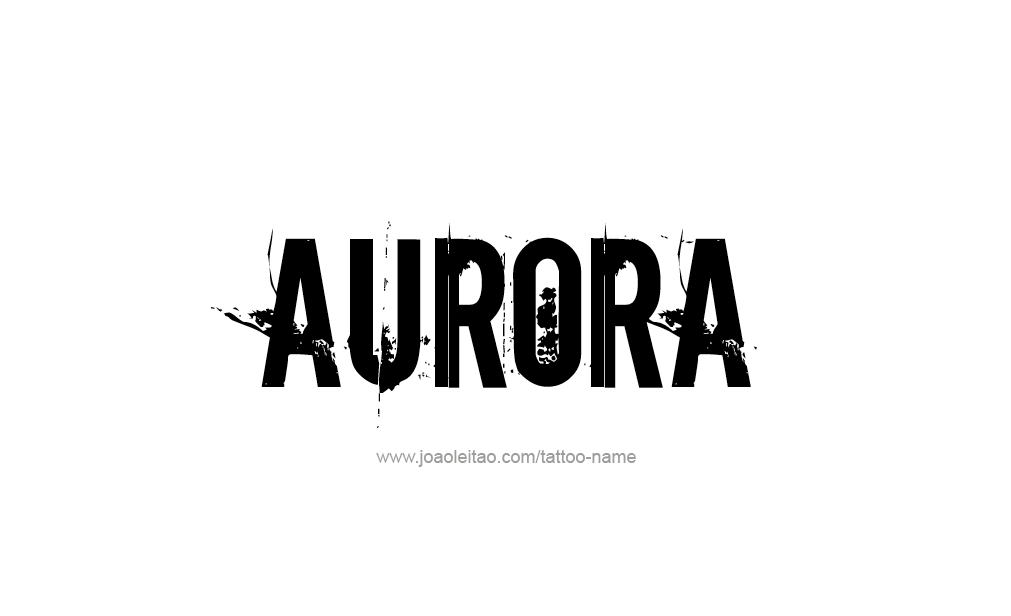 Tattoo Design  Name Aurora