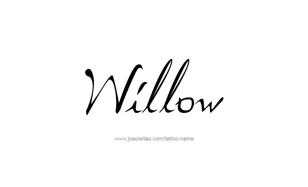 Tattoo Design  Name Willow