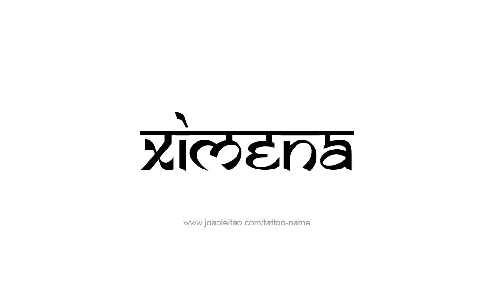 Tattoo Design  Name Ximena