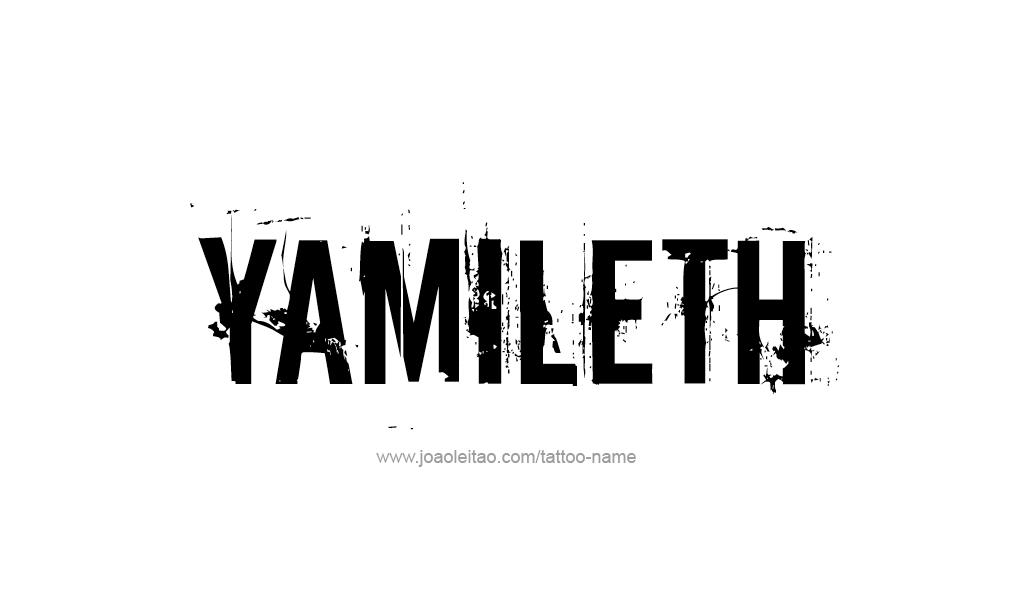 Tattoo Design  Name Yamileth
