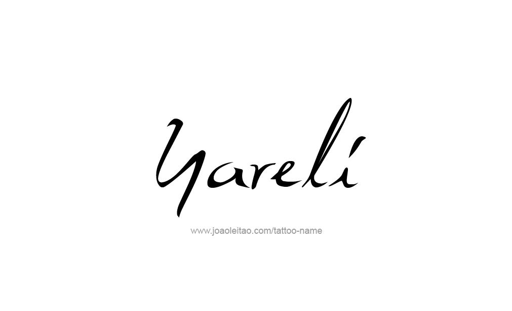 Tattoo Design  Name Yareli