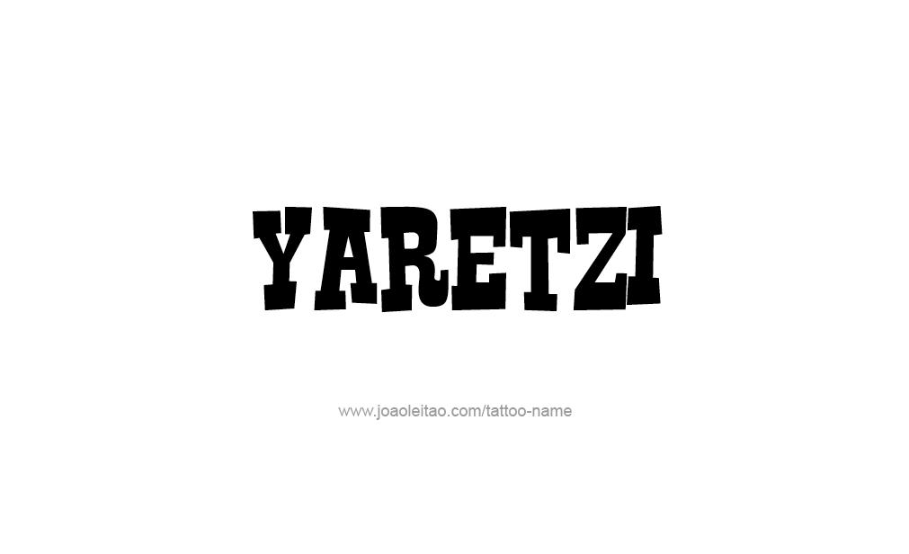 Tattoo Design  Name Yaretzi